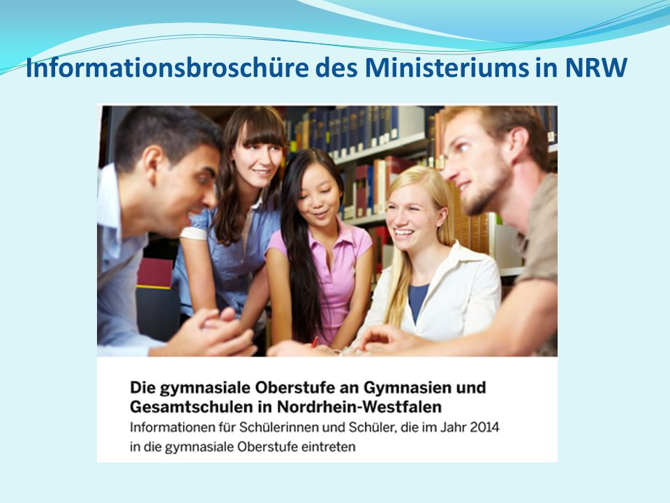 Informationsbroschüre des Ministeriums in NRW