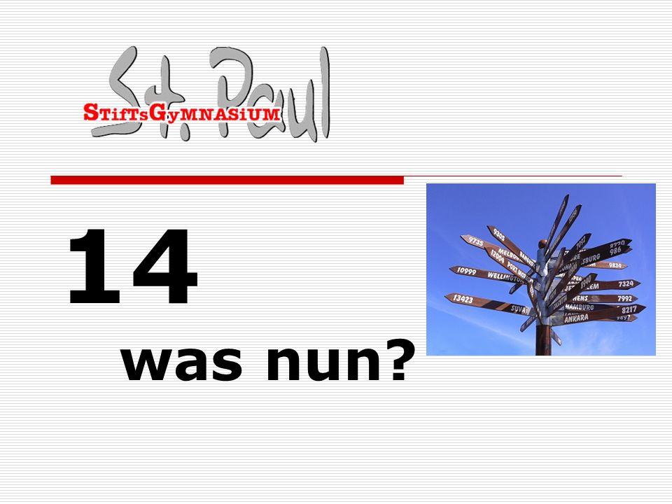 14 was nun
