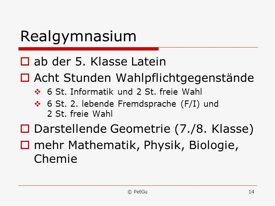 Realgymnasium ab der 5. Klasse Latein