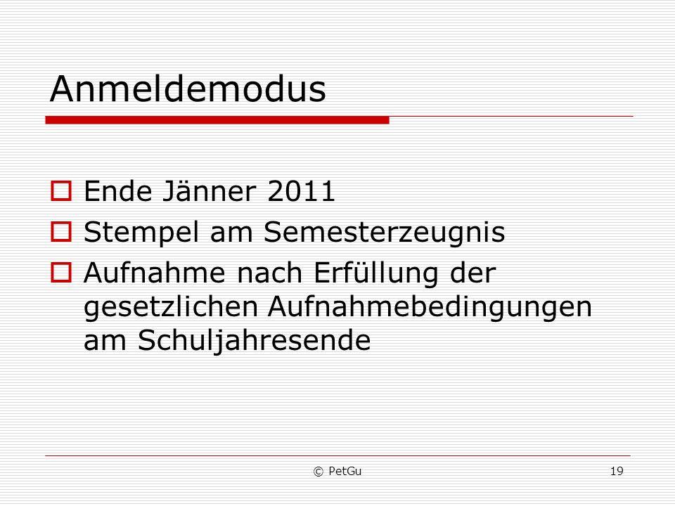 Anmeldemodus Ende Jänner 2011 Stempel am Semesterzeugnis