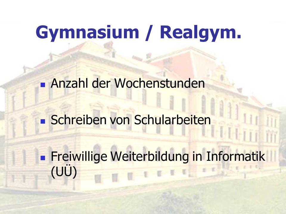 Gymnasium / Realgym. Anzahl der Wochenstunden