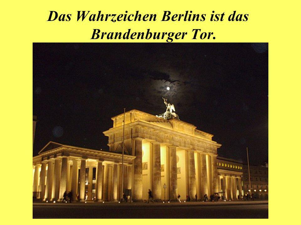 Das Wahrzeichen Berlins ist das Brandenburger Tor.