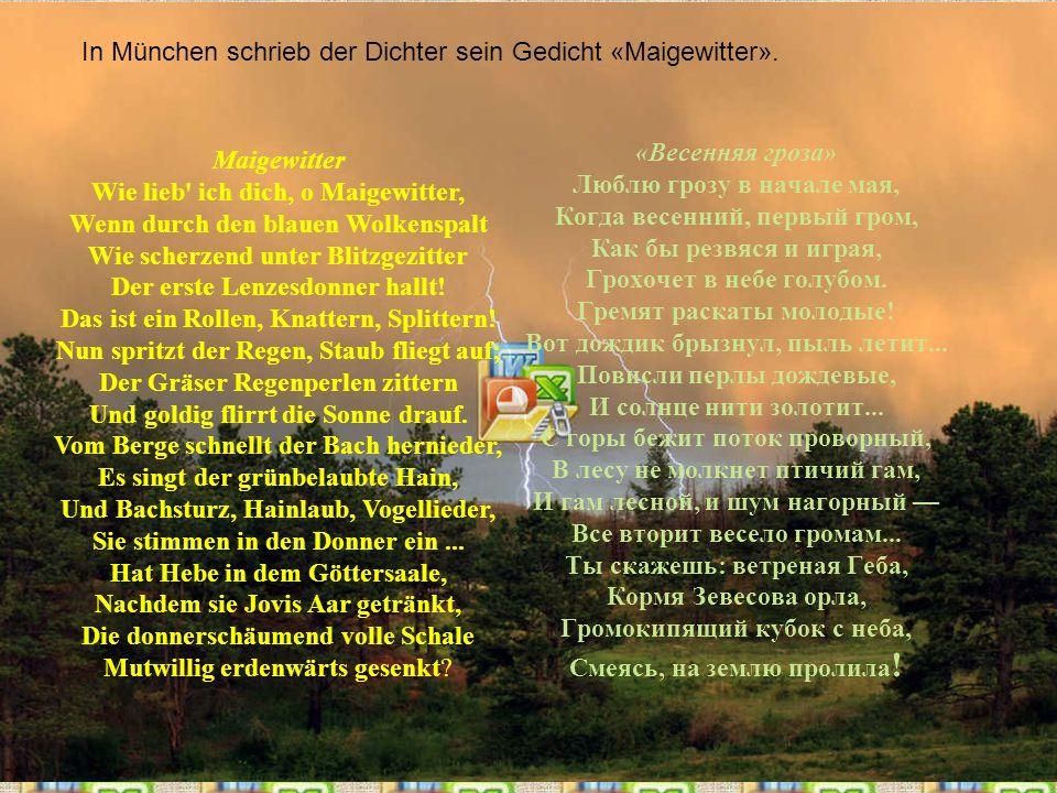 In München schrieb der Dichter sein Gedicht «Maigewitter».