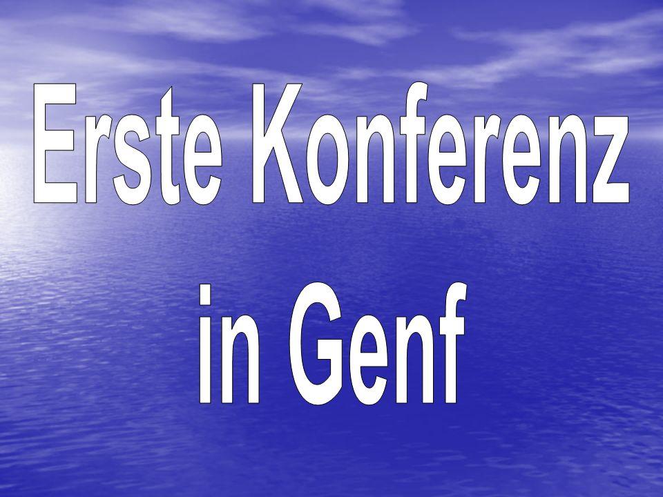 Erste Konferenz in Genf