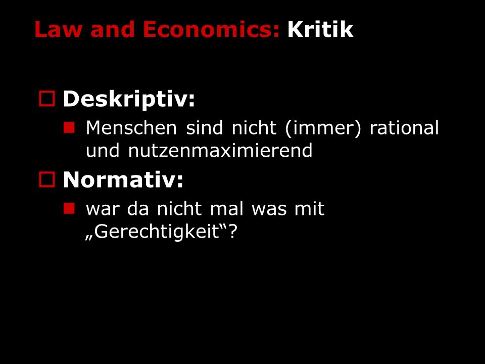 Law and Economics: Kritik