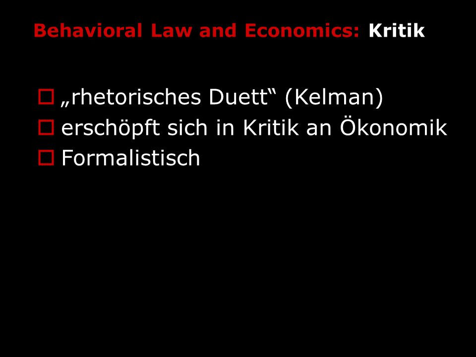 Behavioral Law and Economics: Kritik