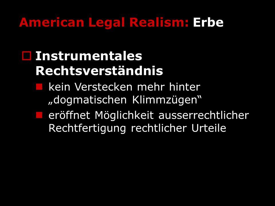 American Legal Realism: Erbe