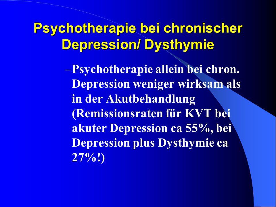 Psychotherapie bei chronischer Depression/ Dysthymie