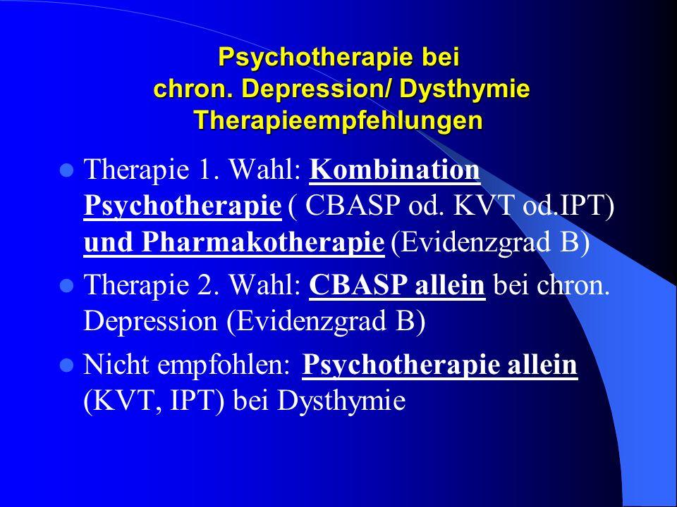 Psychotherapie bei chron. Depression/ Dysthymie Therapieempfehlungen