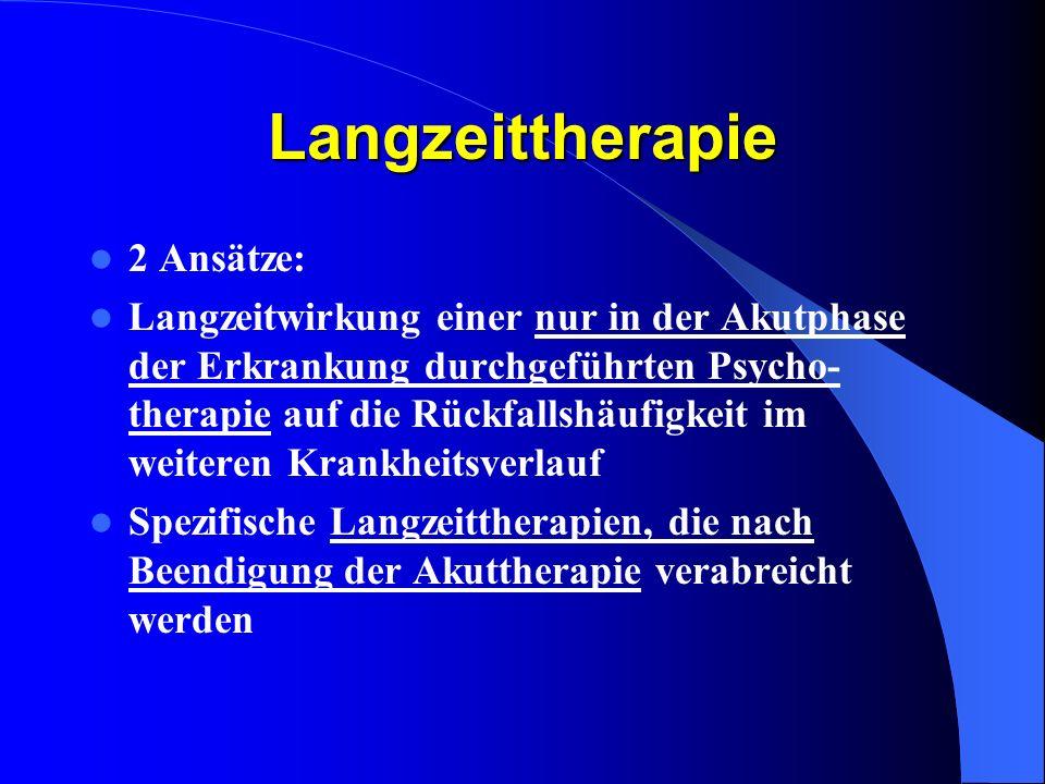 Langzeittherapie 2 Ansätze:
