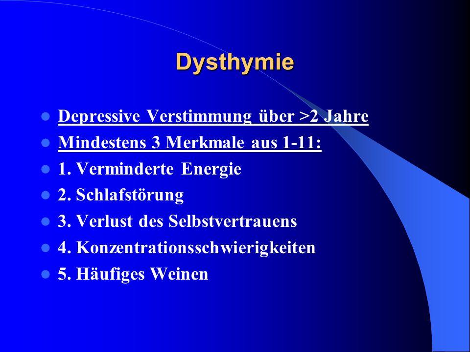 Dysthymie Depressive Verstimmung über >2 Jahre
