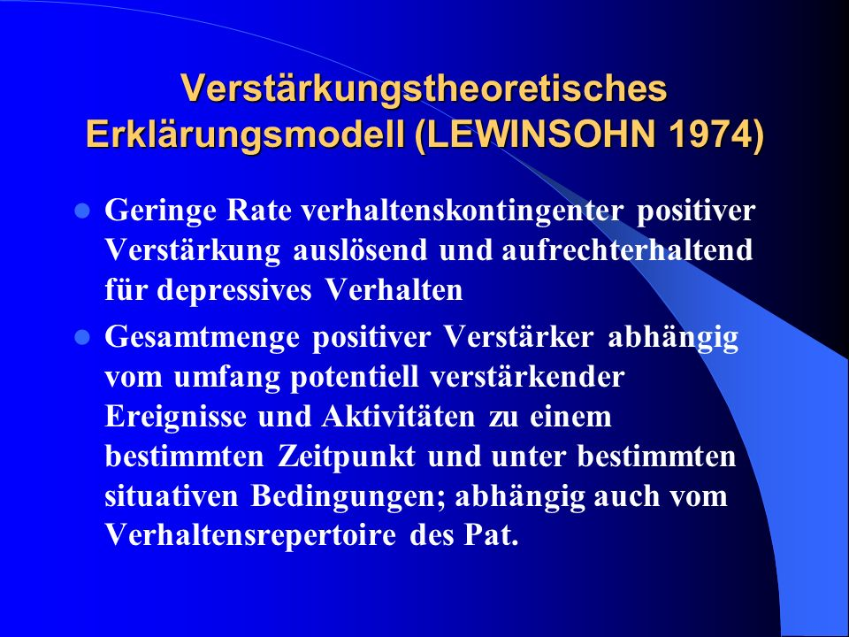 Verstärkungstheoretisches Erklärungsmodell (LEWINSOHN 1974)