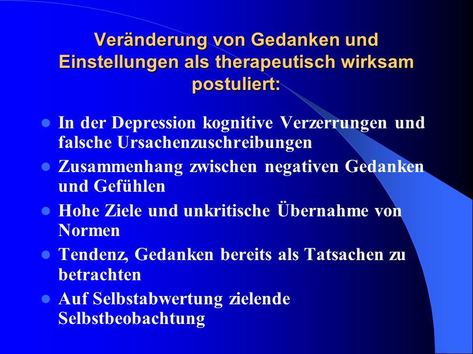 Veränderung von Gedanken und Einstellungen als therapeutisch wirksam postuliert: