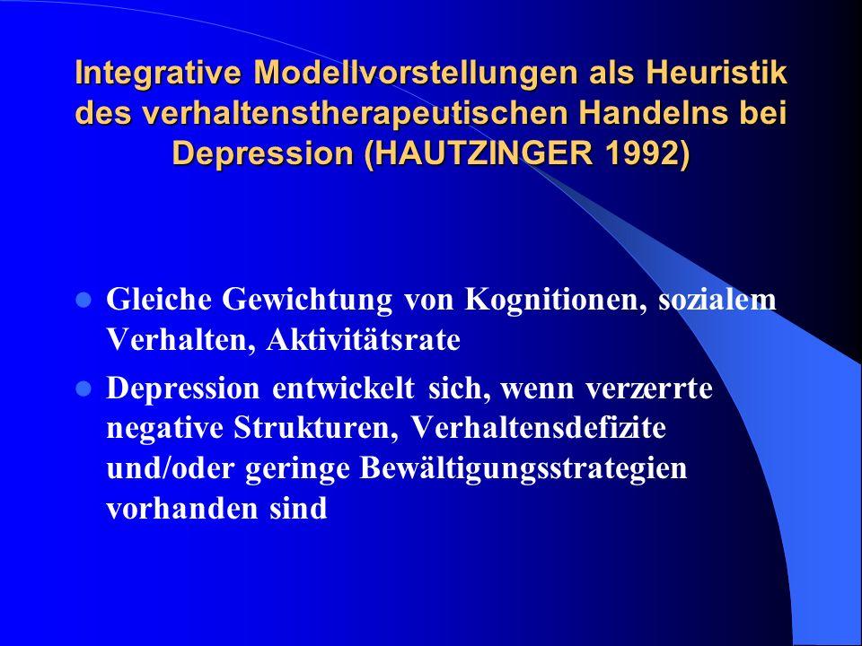 Integrative Modellvorstellungen als Heuristik des verhaltenstherapeutischen Handelns bei Depression (HAUTZINGER 1992)