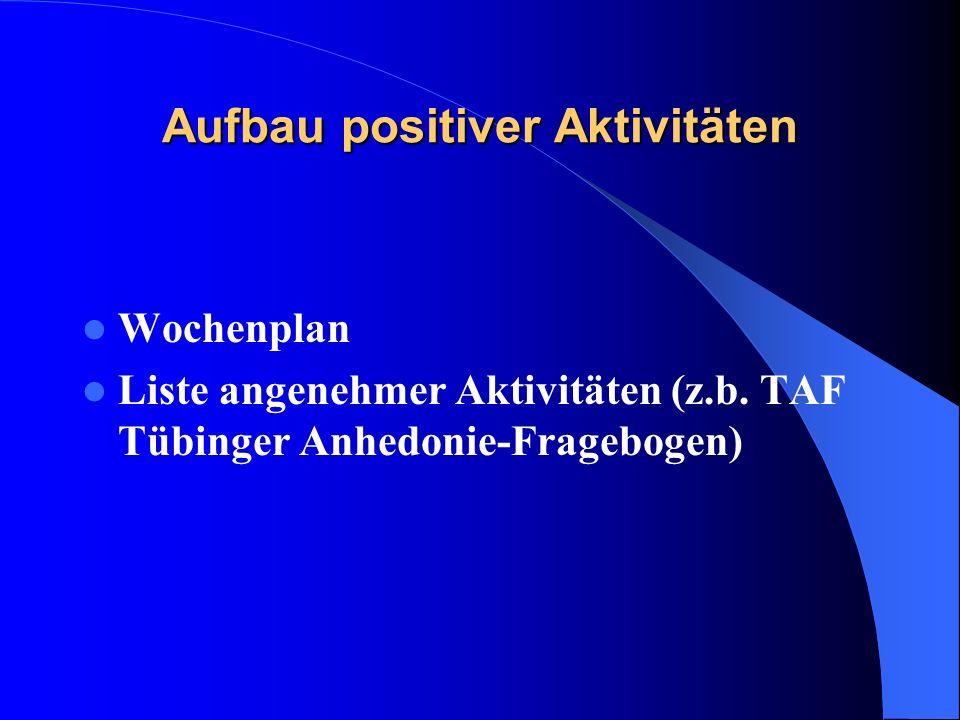 Aufbau positiver Aktivitäten