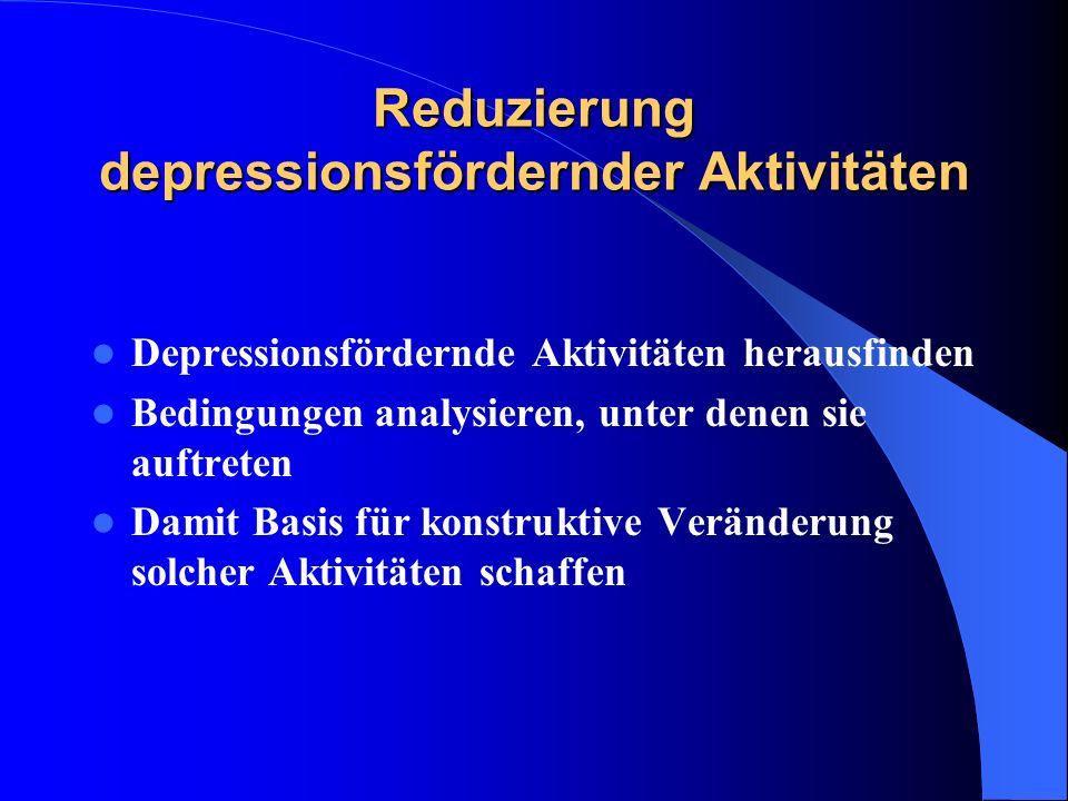 Reduzierung depressionsfördernder Aktivitäten