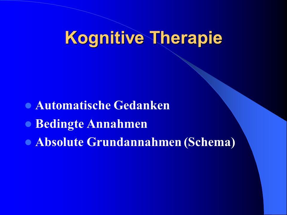 Kognitive Therapie Automatische Gedanken Bedingte Annahmen