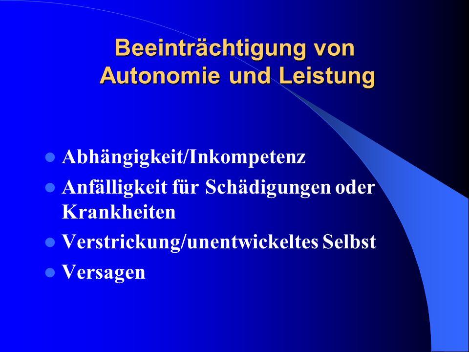 Beeinträchtigung von Autonomie und Leistung