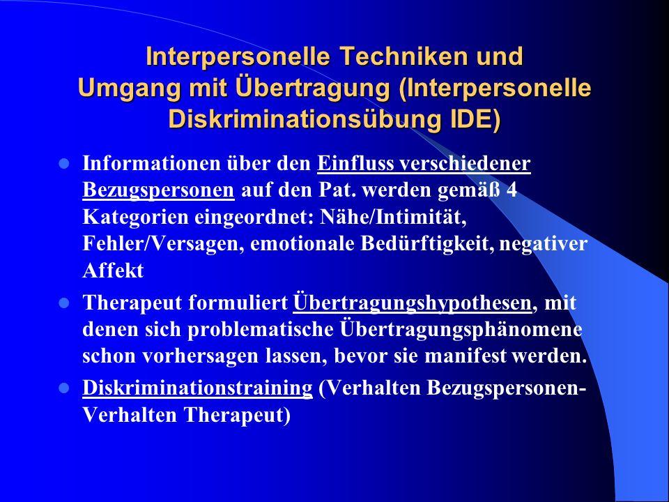 Interpersonelle Techniken und Umgang mit Übertragung (Interpersonelle Diskriminationsübung IDE)