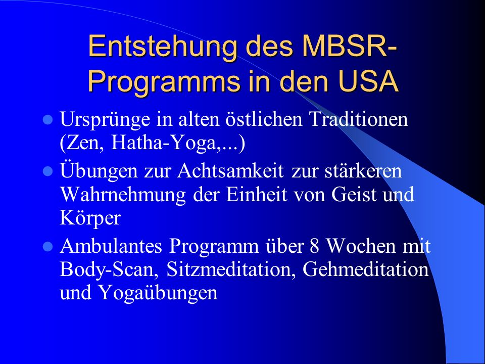 Entstehung des MBSR-Programms in den USA