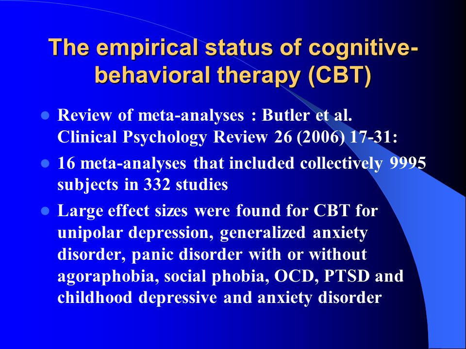 The empirical status of cognitive-behavioral therapy (CBT)