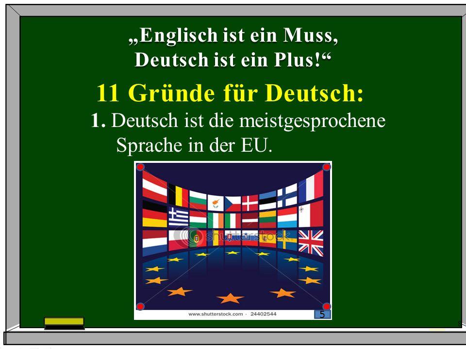 """11 Gründe für Deutsch: """"Englisch ist ein Muss, Deutsch ist ein Plus!"""