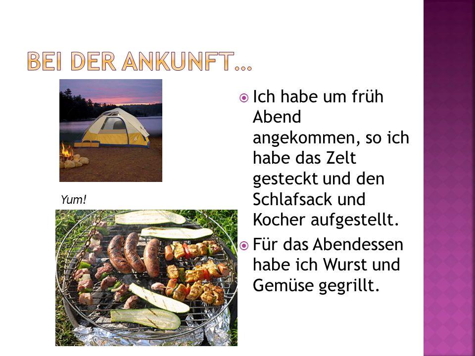 Bei der Ankunft… Ich habe um früh Abend angekommen, so ich habe das Zelt gesteckt und den Schlafsack und Kocher aufgestellt.