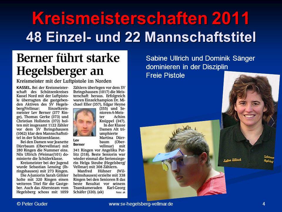Kreismeisterschaften 2011 48 Einzel- und 22 Mannschaftstitel