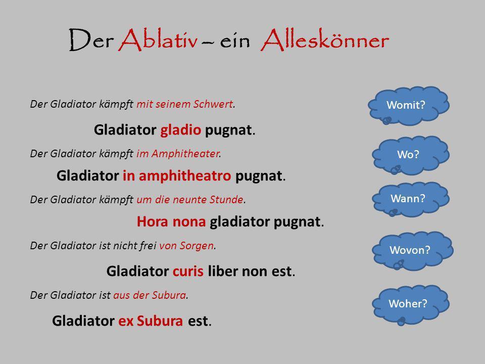 Der Ablativ – ein Alleskönner