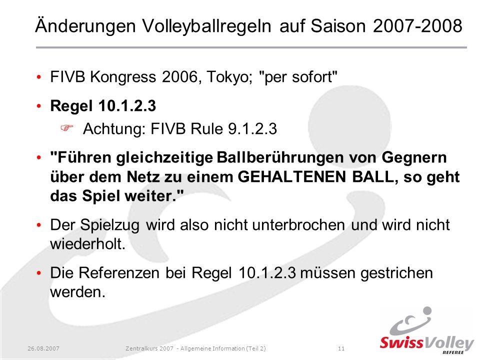 Änderungen Volleyballregeln auf Saison 2007-2008