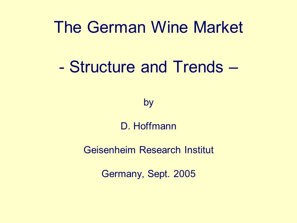 The German Wine Market - Structure and Trends – by D