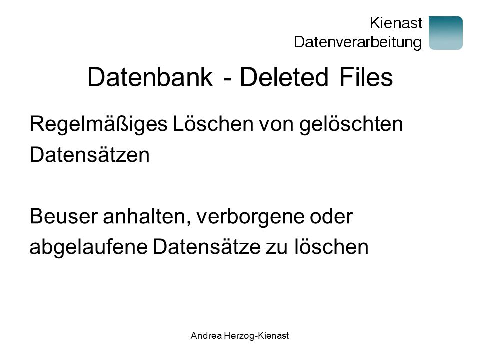 Datenbank - Deleted Files
