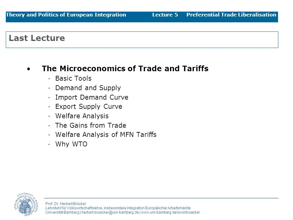 Last Lecture The Microeconomics of Trade and Tariffs Basic Tools