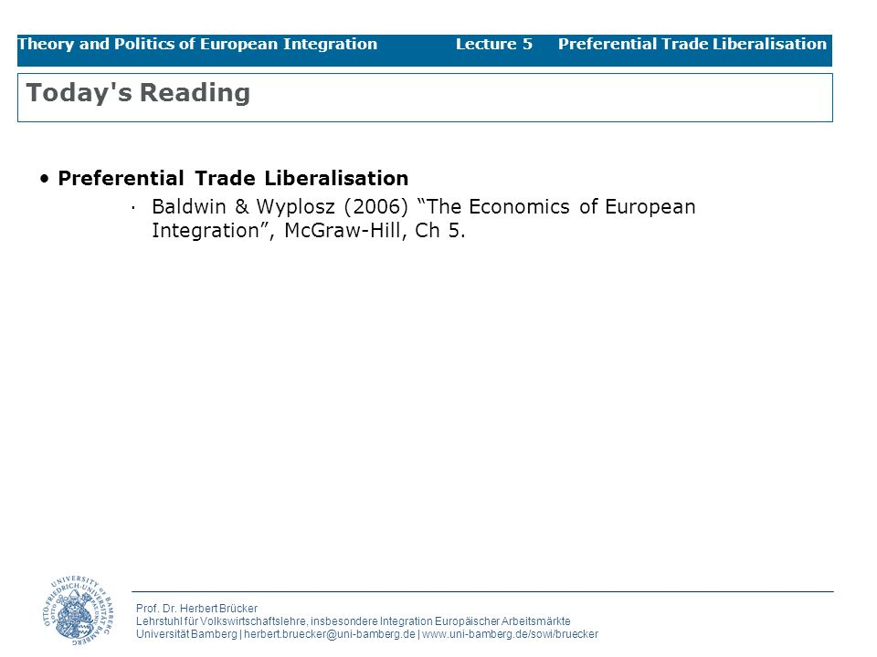 Today s Reading Preferential Trade Liberalisation