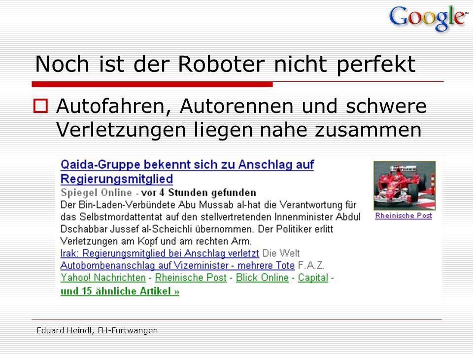 Noch ist der Roboter nicht perfekt