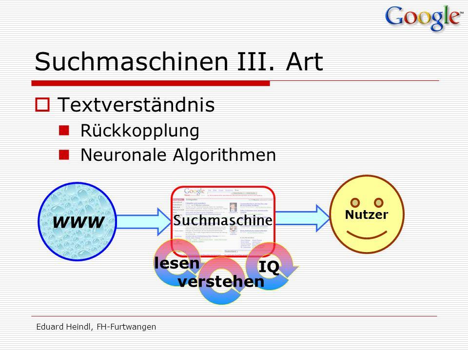 Suchmaschinen III. Art Textverständnis Rückkopplung