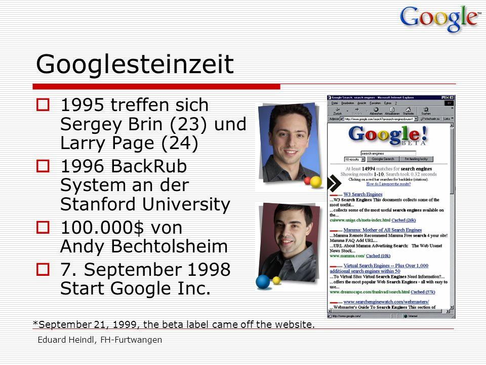 Googlesteinzeit 1995 treffen sich Sergey Brin (23) und Larry Page (24)