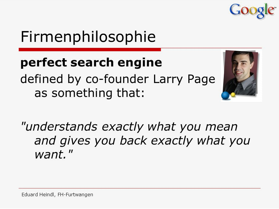 Firmenphilosophie perfect search engine
