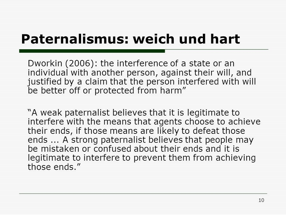 Paternalismus: weich und hart