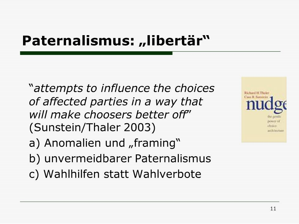 "Paternalismus: ""libertär"