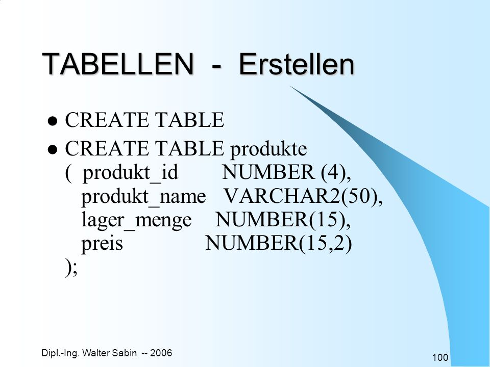 TABELLEN - Erstellen CREATE TABLE