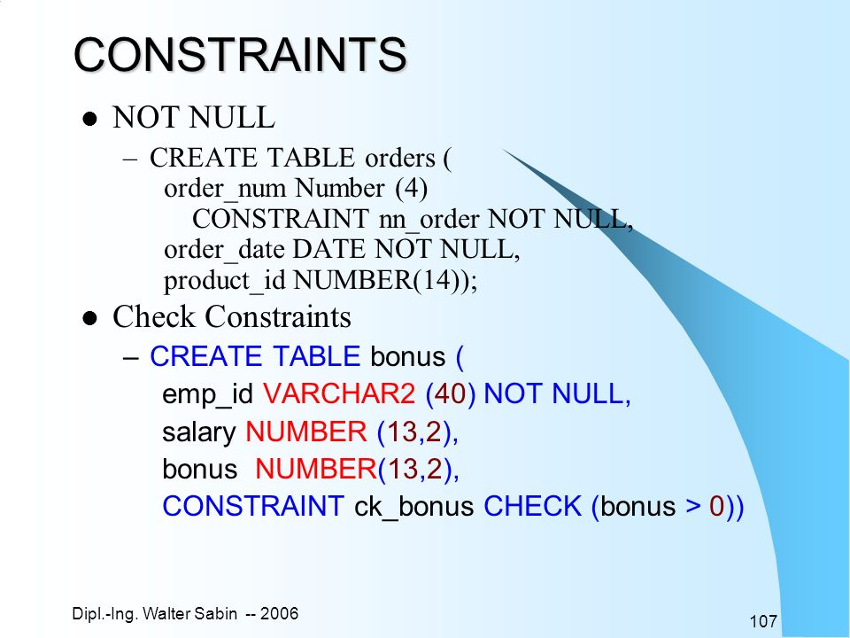 CONSTRAINTS NOT NULL Check Constraints