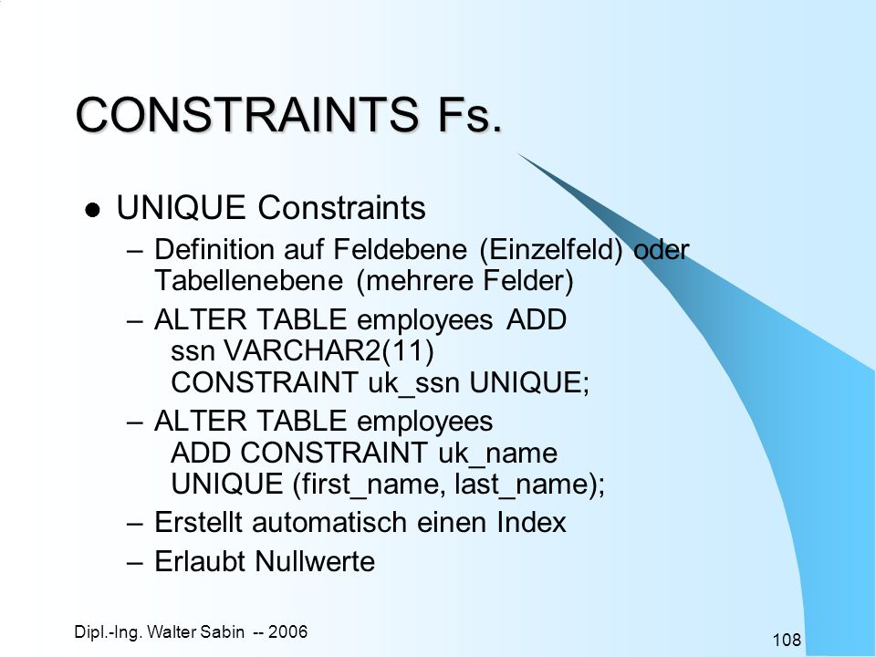 CONSTRAINTS Fs. UNIQUE Constraints