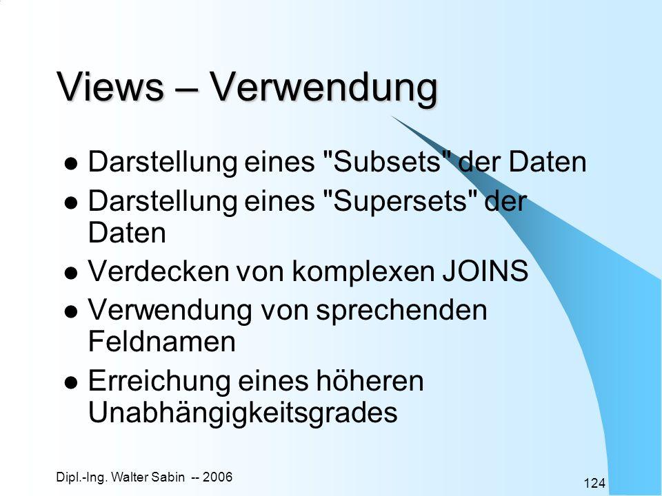 Views – Verwendung Darstellung eines Subsets der Daten