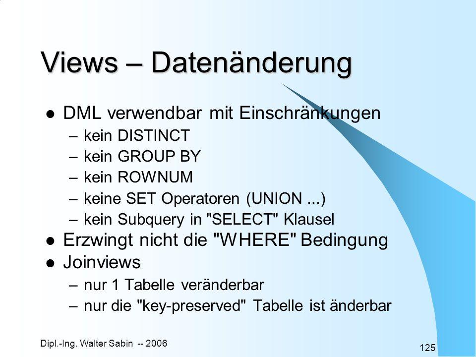 Views – Datenänderung DML verwendbar mit Einschränkungen