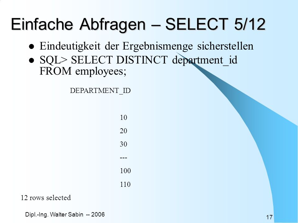 Einfache Abfragen – SELECT 5/12