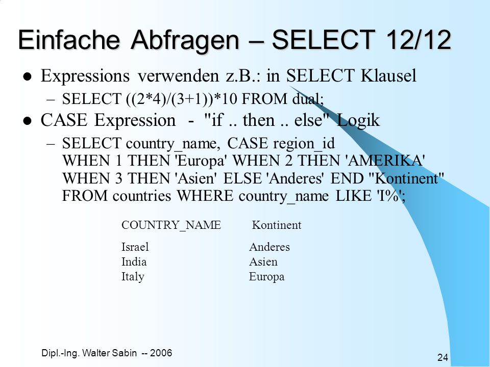 Einfache Abfragen – SELECT 12/12