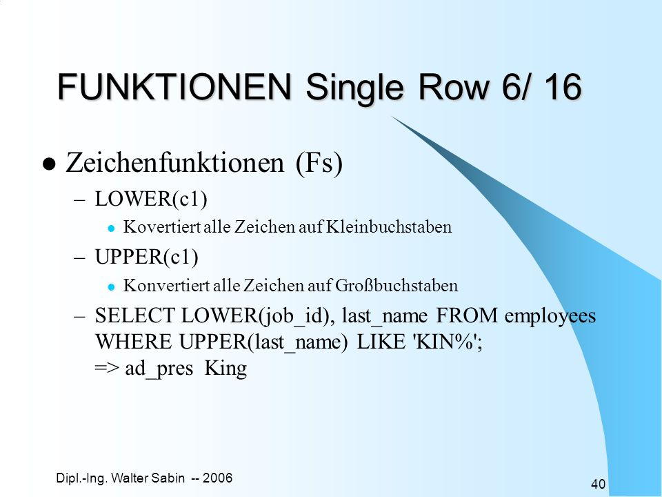 FUNKTIONEN Single Row 6/ 16