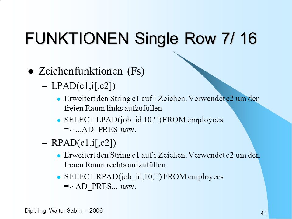 FUNKTIONEN Single Row 7/ 16