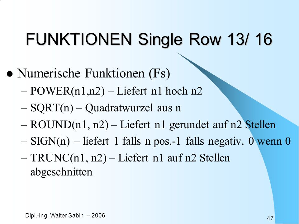 FUNKTIONEN Single Row 13/ 16